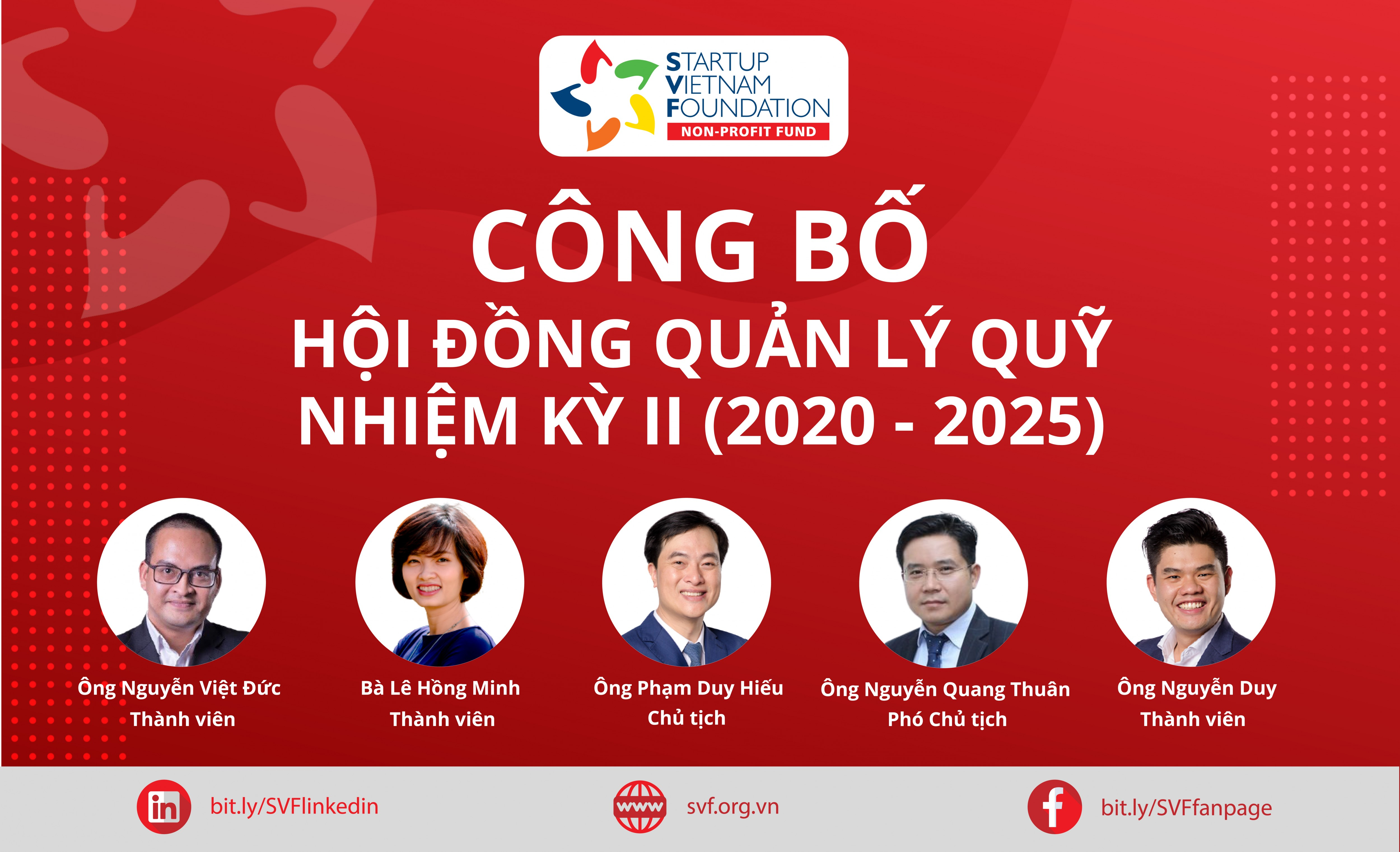 MANAGEMENT BOARD TERM II (2020 - 2025) ANNOUNCEMENT AND  APPOINTMENT OF CHIEF OPERATING OFFICER OF STARTUP VIETNAM FOUNDATION